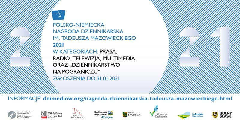 Ogłoszono Polsko-Niemiecką Nagrodę Dziennikarską im. Tadeusza Mazowieckiego 2021 z łączną pulą nagród w wysokości 25.000 euro