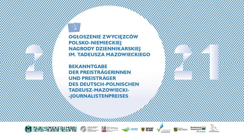 Gewinnerinnen und Gewinner des Deutsch-Polnischen Tadeusz-Mazowiecki-Journalistenpreises 2021 stehen fest